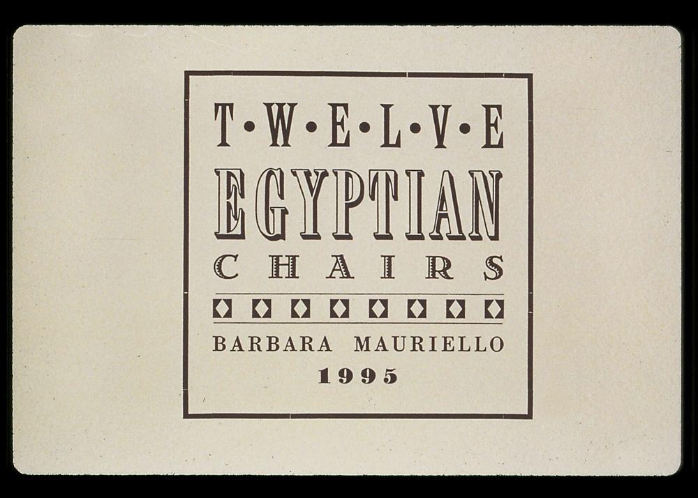 Twelve Egyptian Chairs